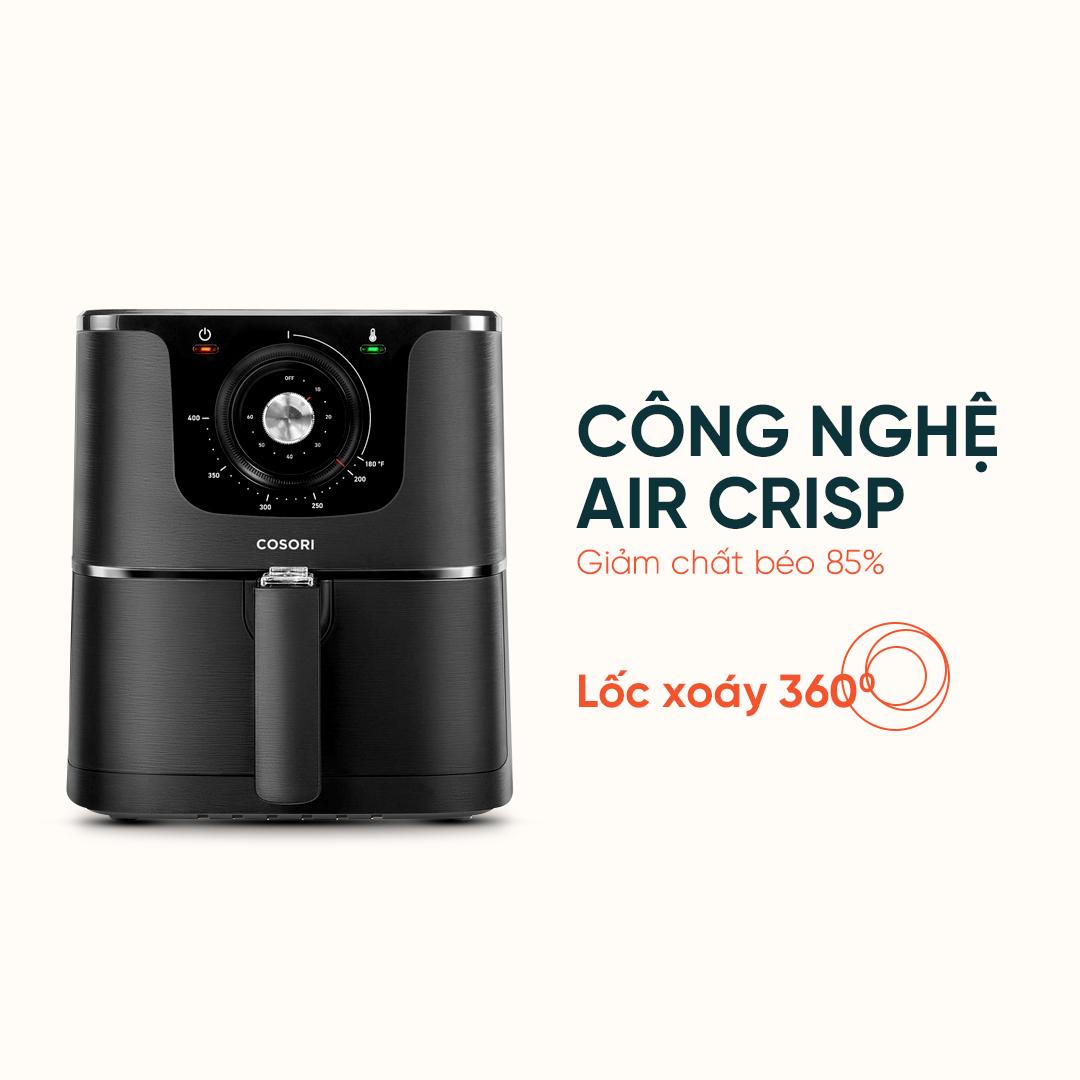 Công nghệ Air Crisp giảm chất béo 85%